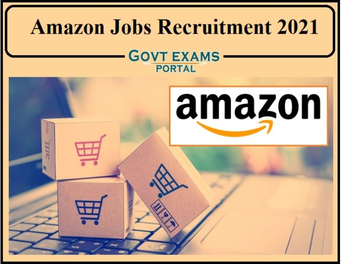Amazon Jobs Recruitment 2021 Notification Released- Apply Online Now!!!