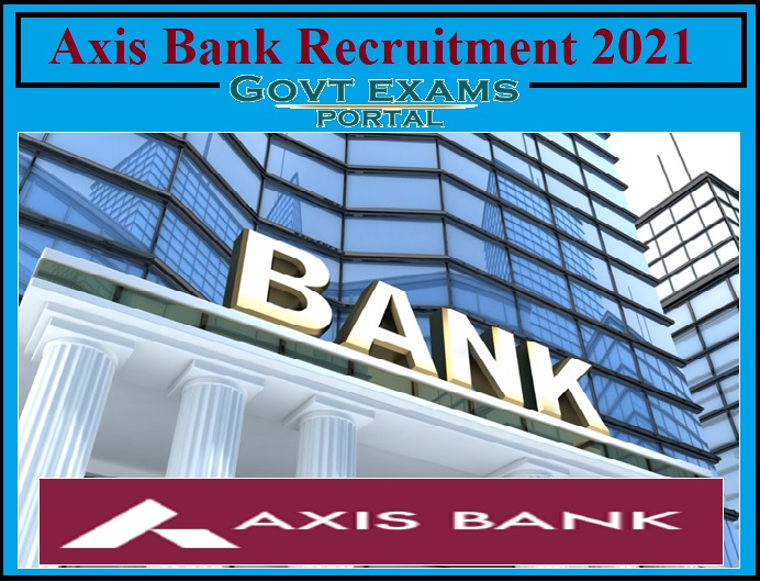 Axis Bank Relationship Manager Recruitment 2021