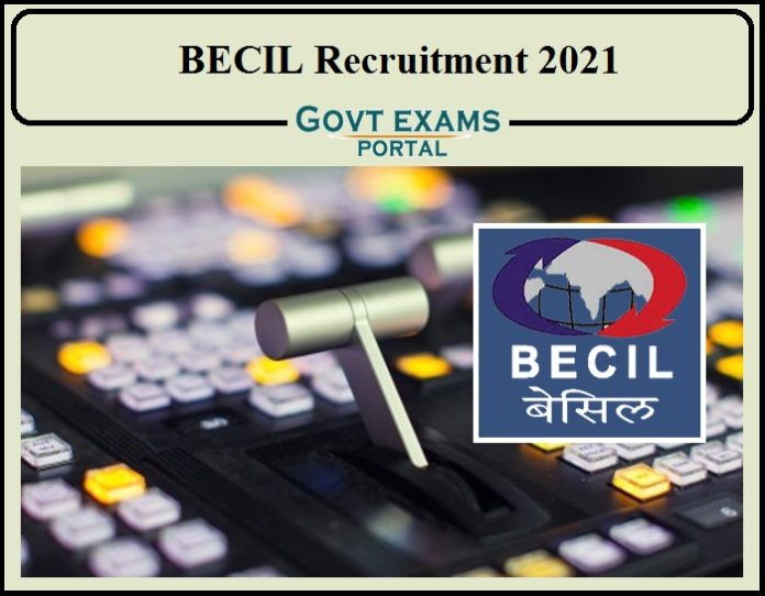 BECIL Recruitment 2021 Notification Released- Apply for 460+ Vacancies!!!