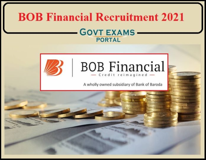 BOB Financial Recruitment 2021 Notification Released- Apply Now!!!