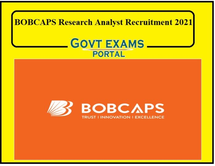 BOBCAPS Research Analyst Recruitment 2021