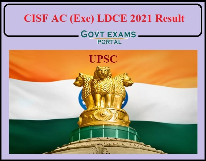 CISF AC (Exe) LDCE 2021 Result Released- Direct Link to Download!!!