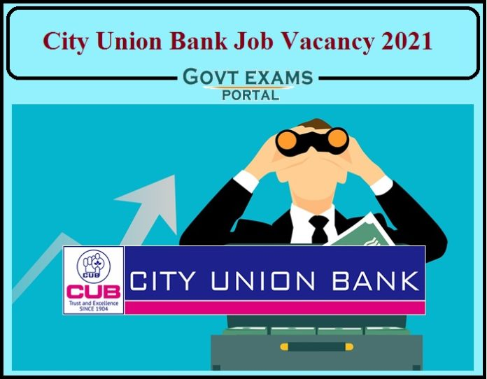 City Union Bank Job Vacancy 2021 Released- Apply Online Now!!!