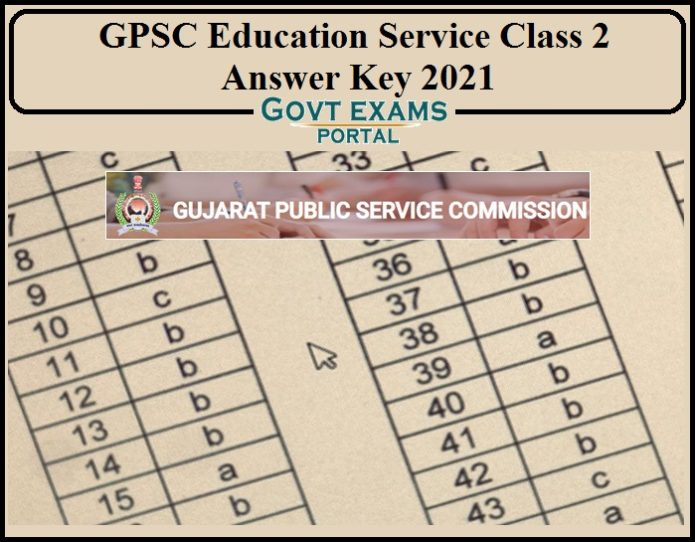 GPSC Education Service Class 2 Result 2021 – Download Final Answer Key Here!!!