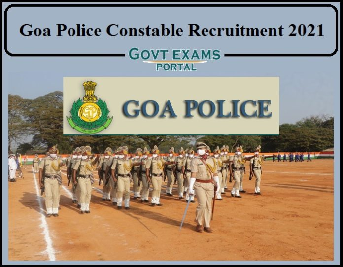 Goa Police Constable Recruitment 2021 Notification PDF Released- Apply for 900+ Vacancy!!!