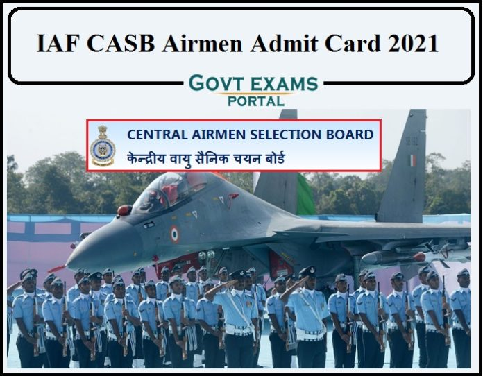 IAF CASB Airmen Admit Card 2021 Released- Indian Air Force Group X & Y Hall Ticket!!!