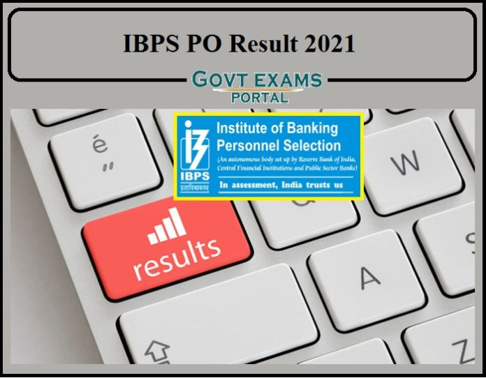 IBPS PO Result 2021 Declared- Check Combined Result for Online Main Examination & Interview!!