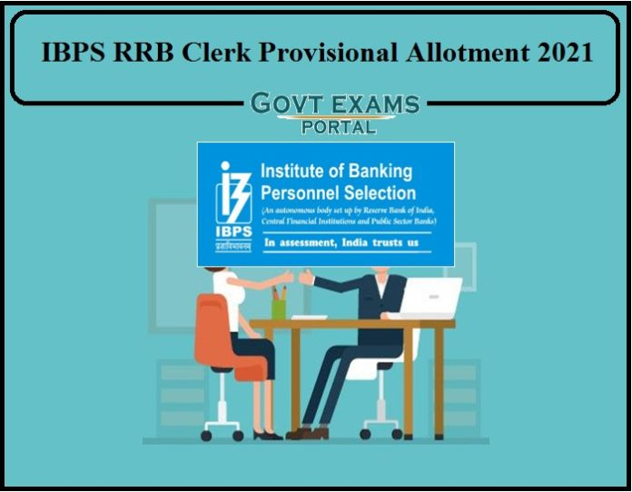 IBPS RRB Office Assistant Provisional Allotment 2021 Released- Check Details Here!!!