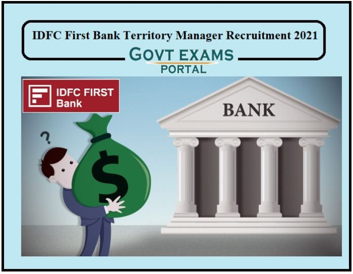 IDFC First Bank Territory Manager Recruitment 2021