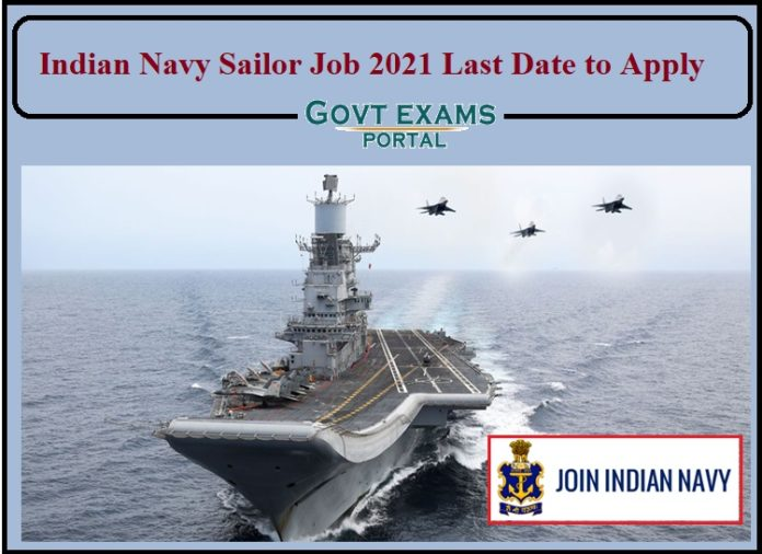 Indian Navy Sailor AA, SSR Job 2021 Last Date to Apply