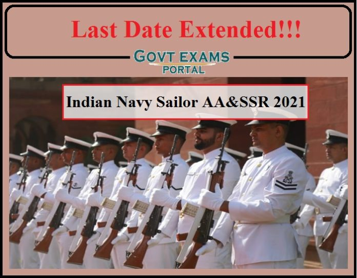 Indian Navy Sailor AA&SSR Recruitment 2021 Last Date Extended- Check