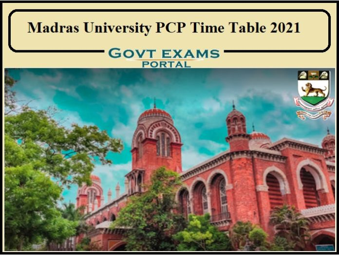 Madras University PCP Time Table 2021
