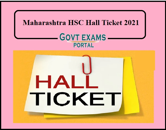 Maharashtra HSC Hall Ticket 2021 – Plus Two Admit Card Available on Tomorrow!!!!