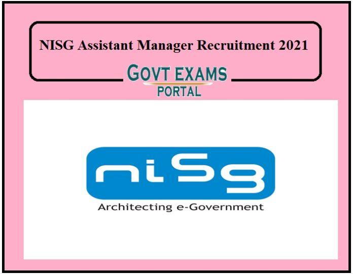 NISG Assistant Manager Recruitment 2021