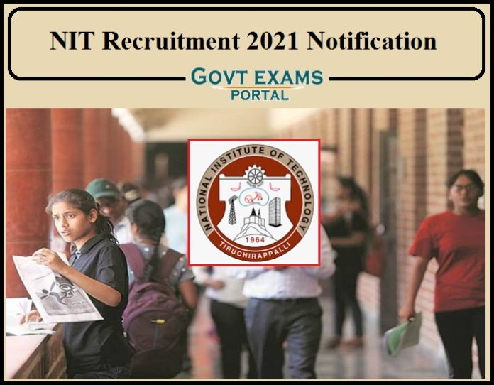 NIT Recruitment 2021 Notification Released- Apply Now!!!