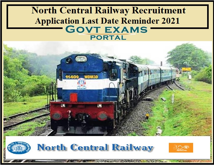 North Central Railway Recruitment Application Last Date Reminder 2021