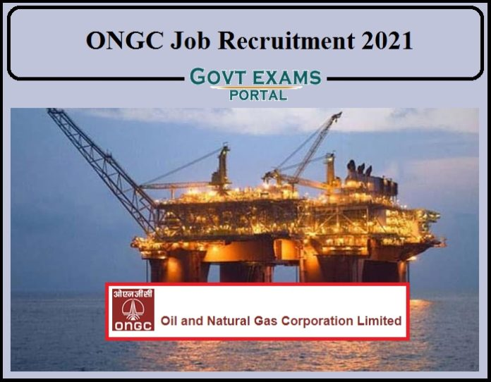 ONGC Job Recruitment 2021 Notification Released- Apply Online Now!!!