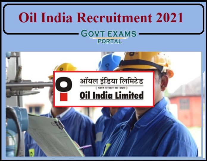 Oil India Recruitment 2021 Notification PDF Released- Apply Online Now!!!