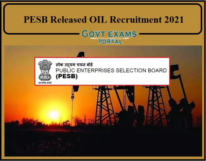 PESB Released OIL India Limited Recruitment 2021