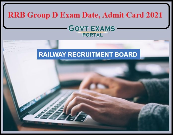 RRB Group D Exam Date 2021 Announced- Check Admit Card Details!!!