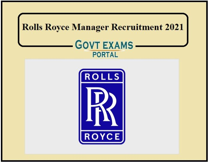 Rolls Royce Manager Recruitment 2021