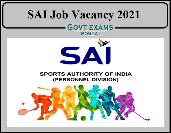 SAI Job Vacancy 2021 Released- Download Application Now!!!