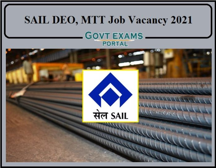 SAIL DEO, MTT Job Vacancy 2021 Released- Download Notification Here