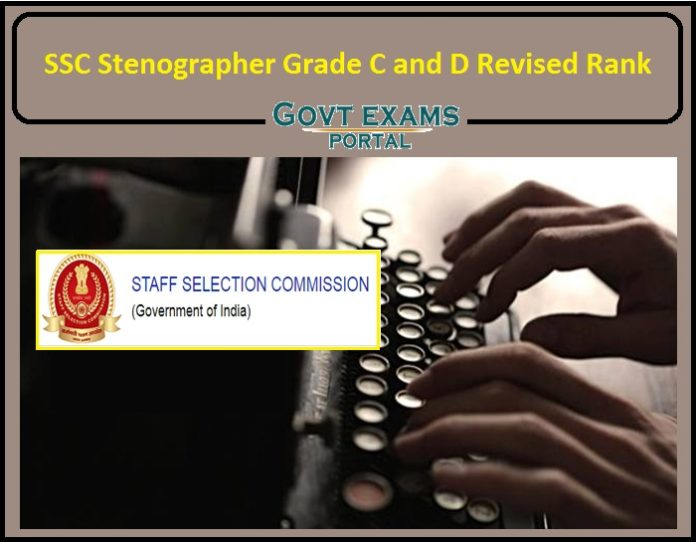 SSC Stenographer Grade C and D Revised Rank List Released- Direct Link to Download!!!