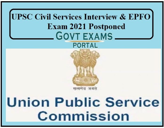 UPSC Civil Services Interview, EPFO Exam 2021