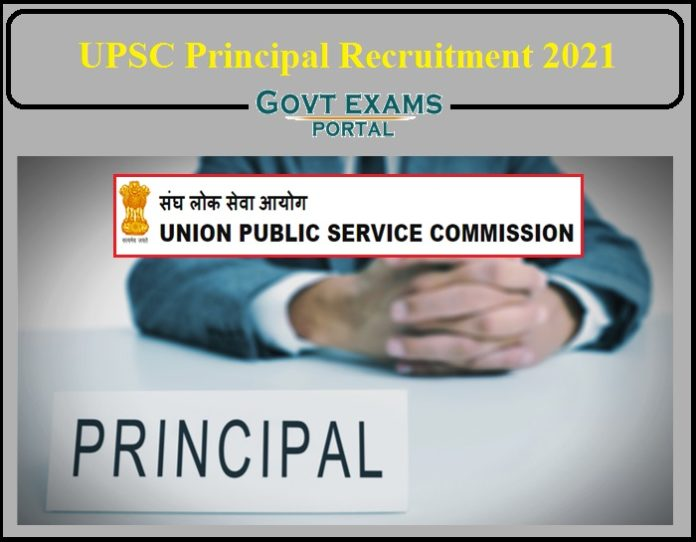 UPSC Principal Recruitment 2021 Notification Released-Apply for 360+ Vacancy!!!
