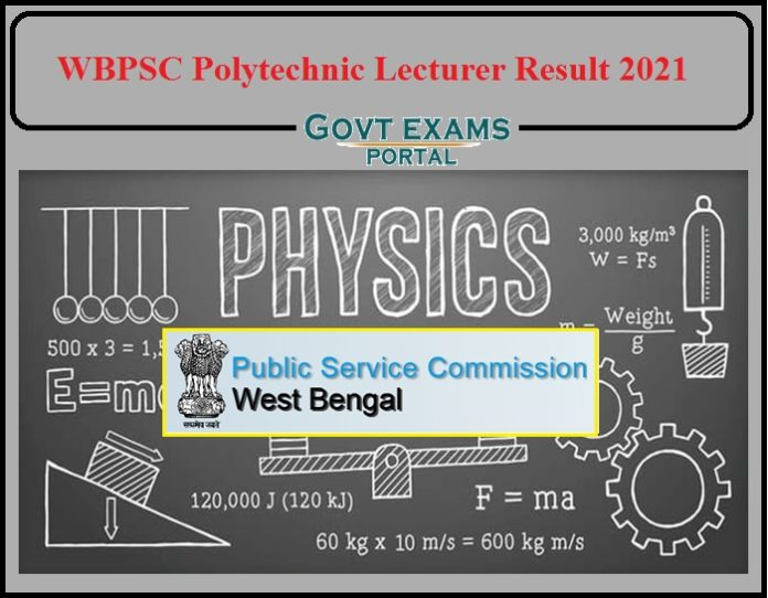WBPSC Polytechnic Lecturer Result 2021 Released- Direct Link to Download Available!!!