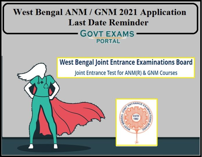 West Bengal ANM GNM 2021 Application Last Date to Apply- Check Details Here!!!