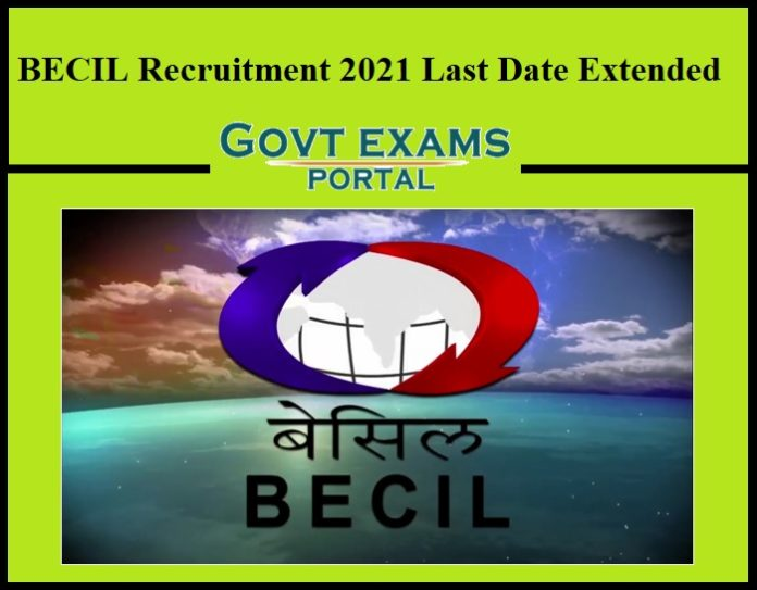 becil recruitment 2021 last date extended