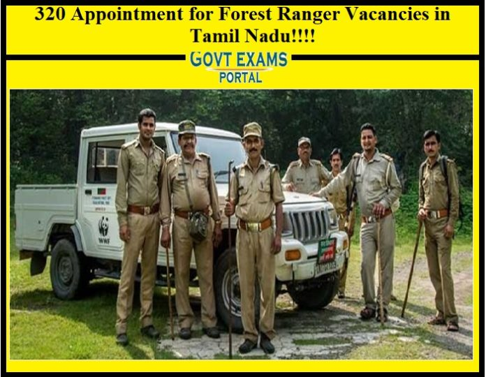 320 Appointment for Forest Ranger Vacancies in Tamil Nadu!!!!