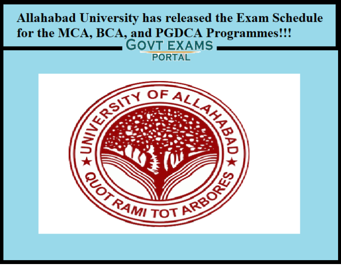 Allahabad University has released the Exam Schedule for the MCA, BCA, and PGDCA Programmes!!!