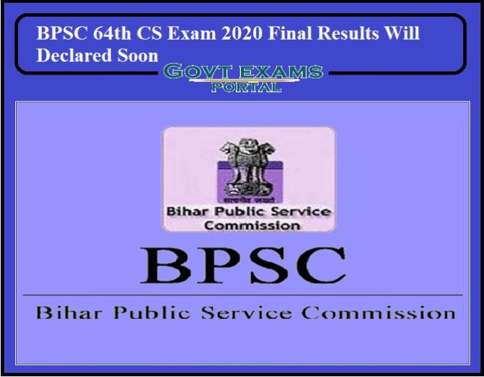 BPSC 64th CS Exam 2020 Final Results Will Declared Soon