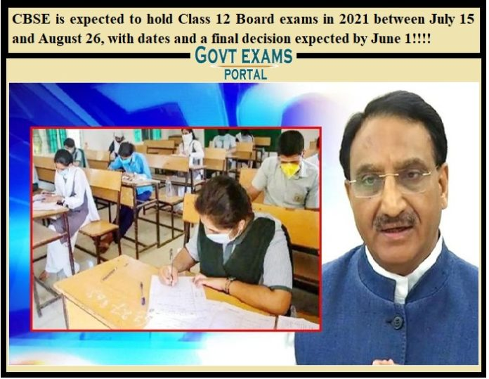 CBSE is expected to hold Class 12 Board exams in 2021 between July 15 and August 26, with dates and a final decision expected by June 1!!!!