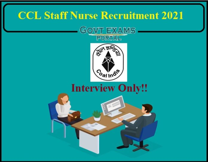 CCL Staff Nurse Recruitment 2021 Notification Released- Interview Only