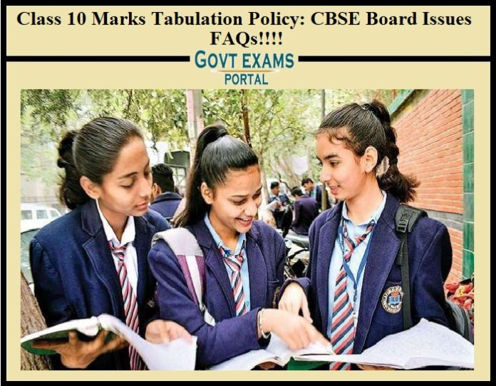 Class 10 Marks Tabulation Policy, CBSE Board Issues FAQs