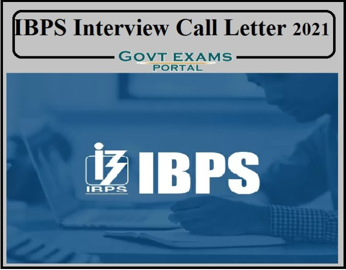 IBPS Interview Call Letter 2021