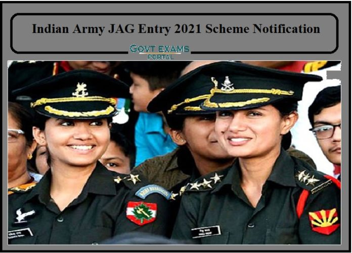 Indian Army JAG Entry 2021 Scheme Notification