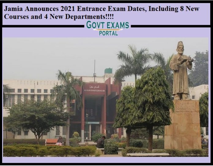 Jamia Announces 2021 Entrance Exam Dates, Including 8 New Courses and 4 New Departments!!!!