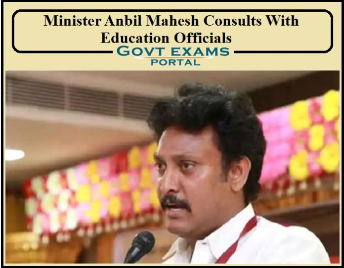 Minister Anbil Mahesh consults with education officials