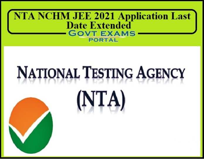 NTA NCHM JEE 2021 Application Last Date Extended