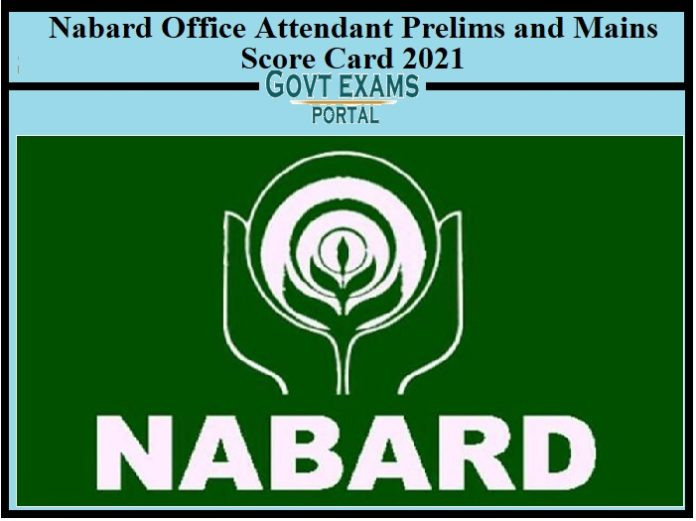 Nabard Office Attendant Prelims and Mains Score Card 2021