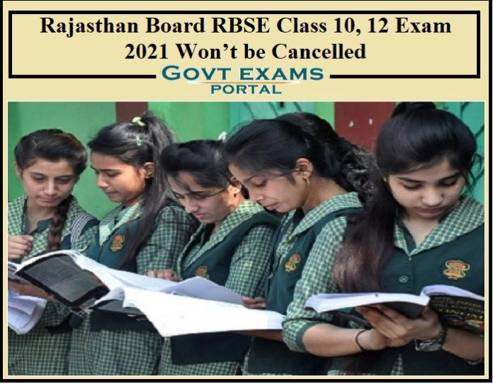 Rajasthan Board RBSE Class 10, 12 Exam 2021 Won't be Cancelled