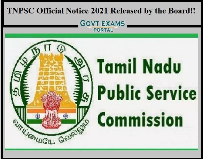 TNPSC Official Notice 2021 Released by the Board!!