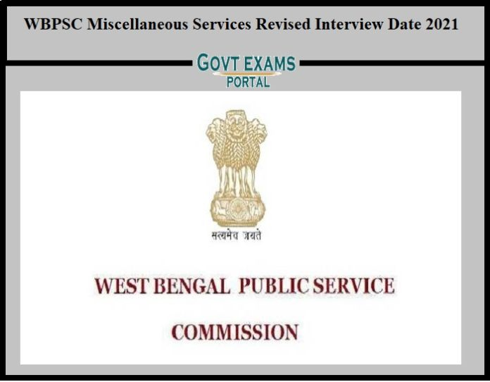 WBPSC Miscellaneous Services Revised Interview Date 2021