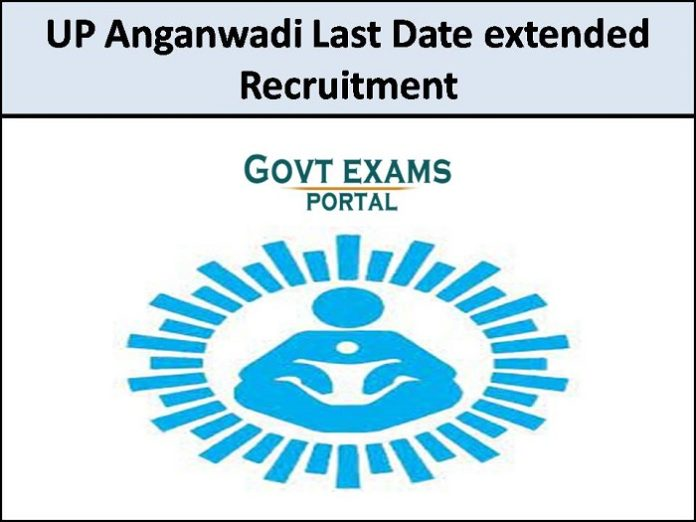 up anganwadi last date extended 2021