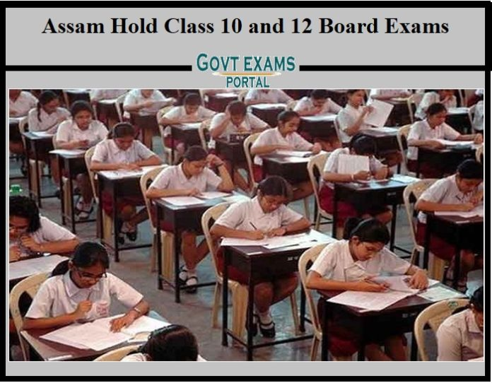 Assam Hold Class 10 and 12 Board Exams
